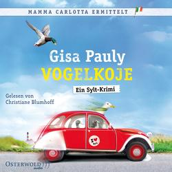 Vogelkoje (Mamma Carlotta 11) von Blumhoff,  Christiane, Pauly,  Gisa