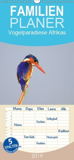Vogelparadiese Afrikas – Sambesi, Okavango Delta, Chobe – Familienplaner hoch (Wandkalender 2019 , 21 cm x 45 cm, hoch) von Herzog,  Michael