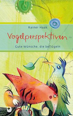 Vogelperspektiven von Haak,  Rainer, Waldmann-Brun,  Sabine