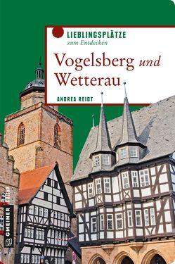 Vogelsberg und Wetterau von Reidt,  Andrea