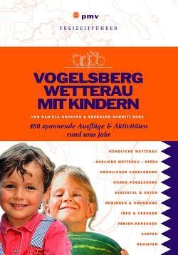 Vogelsberg Wetterau mit Kindern von Schmitt-Burk,  Eberhard