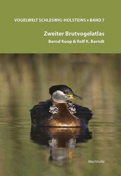 Vogelwelt Schleswig-Holsteins Bd. 7: Zweiter Brutvogelatlas von Berndt,  Rolf. K., Koop,  Bernd