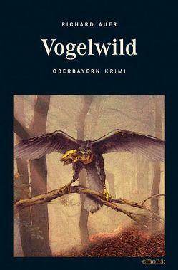 Vogelwild von Auer,  Richard