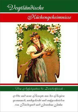 Vogtländische Küchengeheimnisse von Jahn,  Friedegard, Jahn,  Joachim