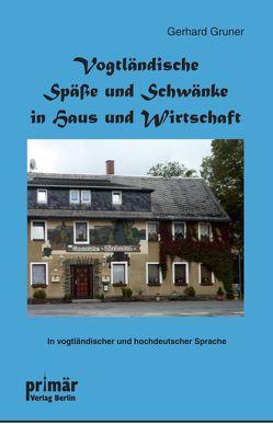 Vogtländische Späße und Schwänke in Haus und Wirtschaft von Grüner,  Gerhard