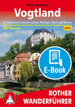 Vogtland (E-Book) von Kaufmann,  Klaus
