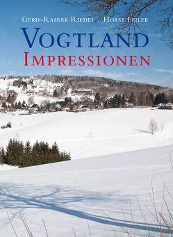 Vogtland Impressionen von Feiler,  Horst, Riedel,  Gerd-Rainer