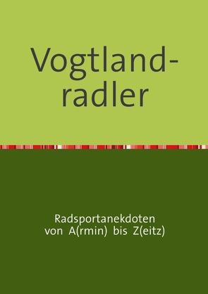 Vogtland-radler von Zeitz,  Armin