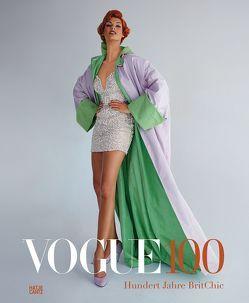 Vogue 100 von Beaton,  Cecil, Cullinan,  Nicholas, Huxley,  Aldous, Max,  Leon, Miller,  Lee, Muir,  Robin, Shulman,  Alexandra, Woolf,  Virginia