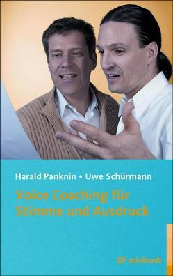 Voice Coaching für Stimme und Ausdruck von Panknin,  Harald, Schürmann,  Uwe