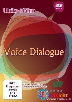 Voice Dialogue – Ulrike Dahm von Dahm,  Ulrike