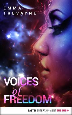 Voices of Freedom von Raimer-Nolte,  Ulrike, Trevayne,  Emma