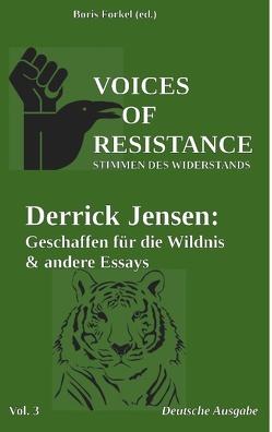 Voices of Resistance von Jensen,  Derrick