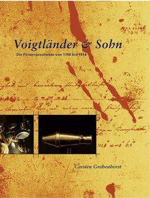 Voigtländer & Sohn von Grabenhorst,  Carsten, Museum f. Photographie e.V.