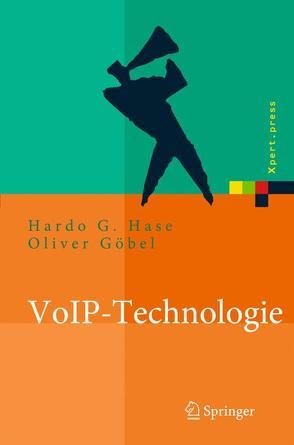 VoIP-Technologie von Göbel,  Oliver, Hase,  Hardo G.