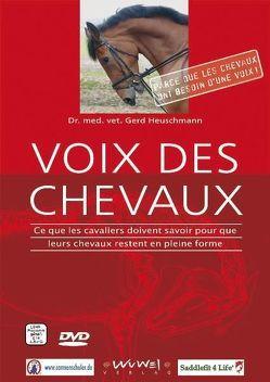 Voix des Chevaux von Heuschmann,  Dr. med. vet. Gerd