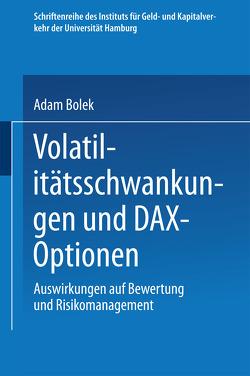 Volatilitätsschwankungen und DAX-Optionen von Bolek,  Adam