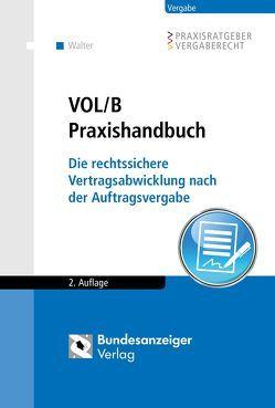 VOL/B Praxishandbuch von Walter,  Otmar