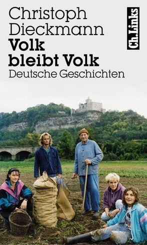 Volk bleibt Volk von Dieckmann,  Christoph