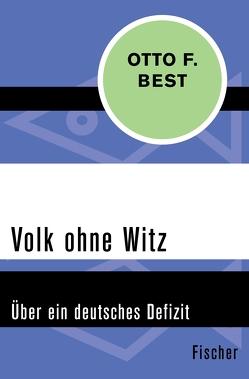 Volk ohne Witz von Best,  Otto F