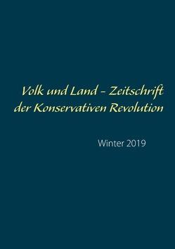 Volk und Land – Zeitschrift der Konservativen Revolution von Rieck,  Michael