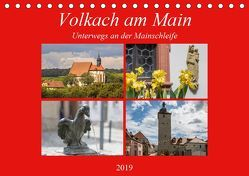 Volkach am Main (Tischkalender 2019 DIN A5 quer) von Will,  Hans