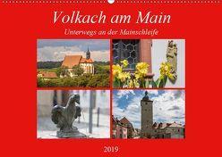Volkach am Main (Wandkalender 2019 DIN A2 quer) von Will,  Hans