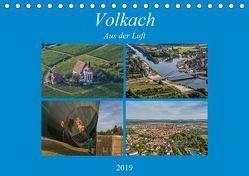 Volkach aus der Luft (Tischkalender 2019 DIN A5 quer) von Will,  Hans
