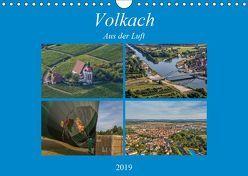 Volkach aus der Luft (Wandkalender 2019 DIN A4 quer) von Will,  Hans