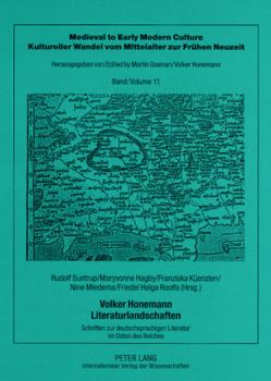 Volker Honemann – Literaturlandschaften von Hagby,  Maryvonne, Küenzlen,  Franziska, Miedema,  Nine, Suntrup,  Rudolf