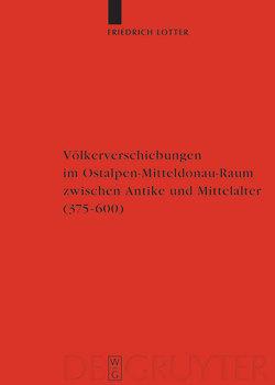 Völkerverschiebungen im Ostalpen-Mitteldonau-Raum zwischen Antike und Mittelalter von Bratoz,  Rajko, Castritius,  Helmut, Lotter,  Friedrich