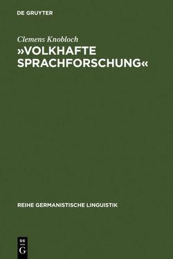 »Volkhafte Sprachforschung« von Knobloch,  Clemens