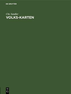 Volks-Karten von Sandler,  Chr.
