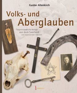 Volks- und Aberglauben von Altenkirch,  Gunter