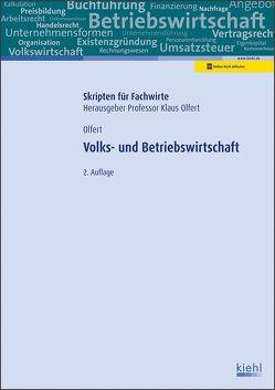 Volks- und Betriebswirtschaft von Olfert,  Klaus