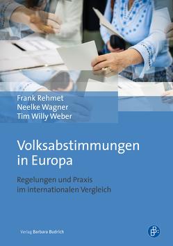 Volksabstimmungen in Europa von Rehmet,  Frank, Wagner,  Neelke, Weber,  Tim Willy