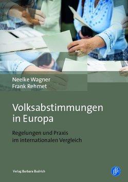 Volksabstimmungen in Europa von Rehmet,  Frank, Wagner,  Neelke