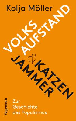 Volksaufstand und Katzenjammer von Möller,  Kolja