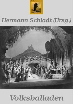 Volksballaden von Schladt,  Hermann