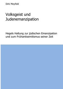 Volksgeist und Judenemanzipation von Meyfeld,  Dirk