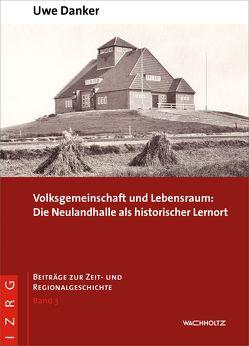 Volksgemeinschaft und Lebensraum von Danker,  Uwe