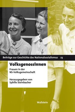 Volksgenossinnen von Steinbacher,  Hg. von Sybille