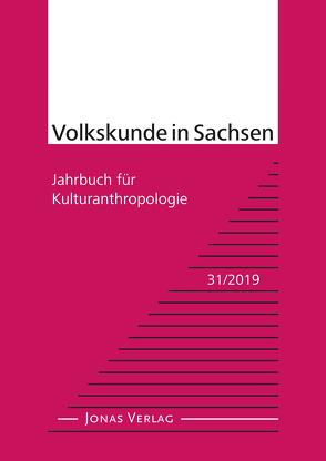 Volkskunde in Sachsen 31/2019