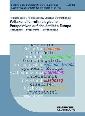 Volkskundlich-ethnologische Perspektiven auf das östliche Europa von Johler,  Reinhard, Kalinke,  Heinke, Marchetti,  Christian