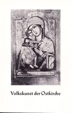 Volkskunst der Ostkirche von Mais,  Adolf