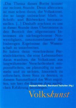 Volkskunst von Bendix,  Regina, Brückner,  Wolfgang, Deneke,  Bernward, Nikitsch,  Herbert, Tschofen,  Bernhard
