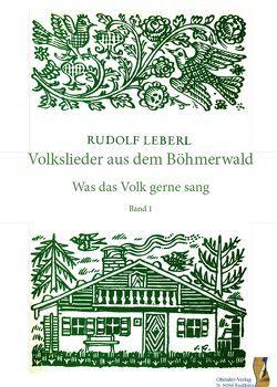 Volkslieder aus dem Böhmerwald von Leberl,  Rudolf