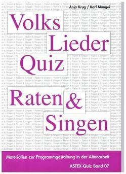 Volksliederquiz – Raten und Singen / Volksliederquiz – Raten und Singen Band 1 von Krug,  Anja, Mangei,  Karl