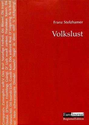 Volkslust von Schiffkorn,  Elisabeth, Stelzhamer,  Franz