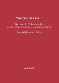 """""""Volksmusik ist …"""" von Greiser,  Merle"""